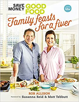 Good Food Family Feasts For Fiver