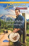 Rancher's Refuge, Linda Goodnight, 0373816669