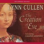 The Creation of Eve | Lynn Cullen