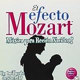 Efecto Mozart: Musica Para Recien Nacidos / Various