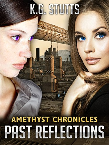 Past Reflections: Amethyst Chronicles