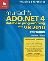 Murach's ADO.NET 4 Database Programming with VB 2010 Front Cover