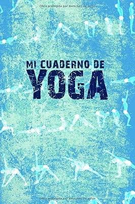 MI CUADERNO DE YOGA: Libreta ideal para los amantes del yoga ...
