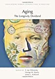 img - for Aging: The Longevity Dividend (A Subject Collection from Cold Spring Harbor Perspectives in Medicine) book / textbook / text book