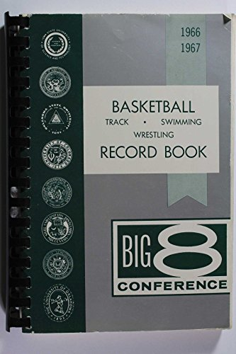 1966 67 Big 8 Conference Basketball Track Swimming Wrestling Record Book Rare