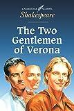 img - for The Two Gentlemen of Verona (Cambridge School Shakespeare) book / textbook / text book