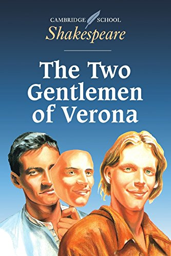 The Two Gentlemen of Verona (Cambridge School Shakespeare)
