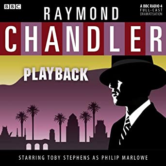 raymond chandler playback dramatised