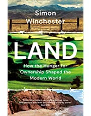 Land: How the Hunger for Ownership Shaped the Modern World
