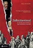 capa de Infinitesimal: A teoria matemática que revolucionou o mundo