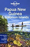 Lonely Planet Papua New Guinea & Solomon Islands (Travel Guide)