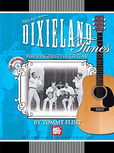 Mel Bay Dixieland Tunes for Fingerstyle Guitar by Tommy Flint (2005-07-07) ()