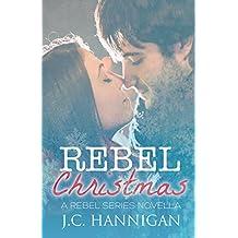 Rebel Christmas: A Rebel Series Novella