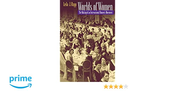 Worlds of women the making of an international womens movement worlds of women the making of an international womens movement leila rupp 9780691016757 amazon books fandeluxe Choice Image