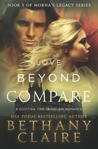 Love Beyond Compare (Book 5 In Morna's Legacy Series)