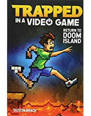 Trapped in a Video Game: Return to Doom Island (Volume 4)