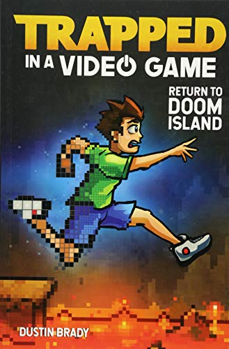 Trapped in a Video Game (Book 4): Return to Doom Island