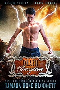 Death Inception (#3): New Adult Dark Paranormal/Sci-fi Romance (The Death Series) by [Blodgett, Tamara Rose]