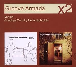 Groove Armada - Goodbye Country (Hello Nightclub)