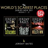 The World's Scariest Places Series (Books 1 - 3 Box Set): Suicide Forest / The Catacombs / Helltown (Save 33%)