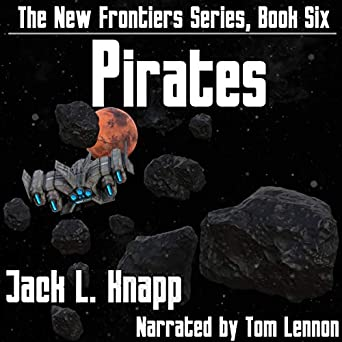 Amazon.com: Pirates: The New Frontiers Series, Book 6 ...