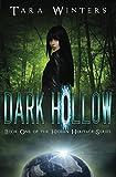 Dark Hollow (Hidden Heritage Book 1)