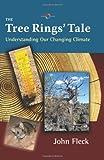 The Tree Rings' Tale, John Fleck, 0826347576