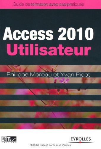 Access 2010, utilisateur