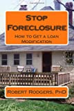 Stop Foreclosure, Robert Rodgers, 1495989291