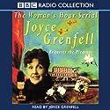 Joyce Grenfell Requests the Pleasure Radio/TV Program by Joyce Grenfell Narrated by Joyce Grenfell