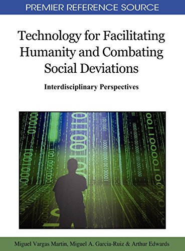 Technology for Facilitating Humanity and Combating Social Deviations: Interdisciplinary Perspectives