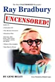 Ray Bradbury Uncensored!, Gene Beley, 059537364X