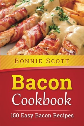 Download bacon cookbook 150 easy bacon recipes book pdf audio id download bacon cookbook 150 easy bacon recipes book pdf audio idxaanwwu forumfinder Image collections