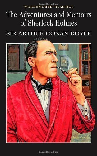 The Adventures & Memoirs of Sherlock Holmes, Arthur Conan Doyle