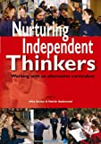 Nurturing Independent Thinkers : Working with an Alternative Curriculum, Hazlewood, Patrick, 185539197X