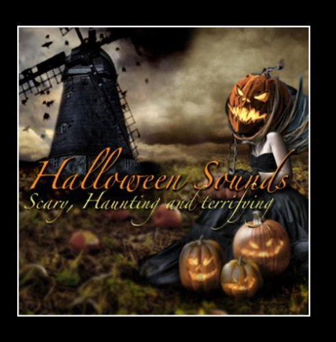 Halloween Soundtrack (High Definition) Scary Creepy Haunted Sounds by Rusty Wilmot