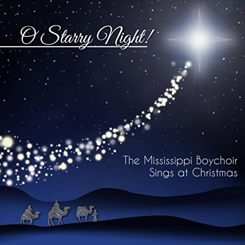 O Starry Night! The Mississippi Boychoir Sings at Christmas