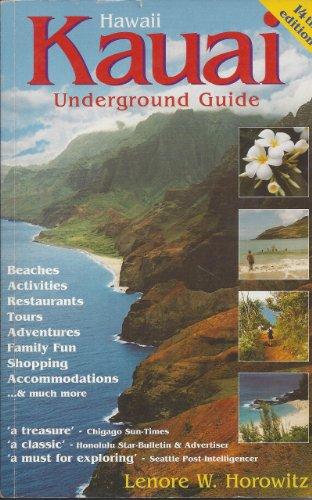 Kauai Underground Guide (14th ed)