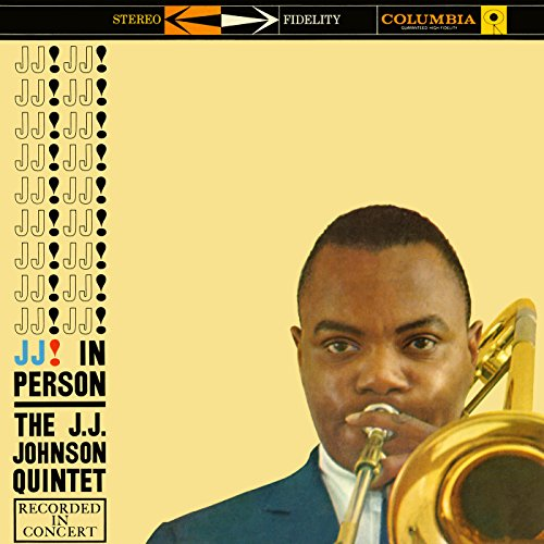 The J.J. Johnson Quintet - J.J. In Person! (2017) [WEB FLAC] Download