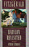 Babylon Revisited and Other Stories: A Scribner Classic