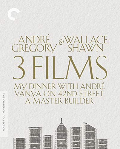 André Gregory & Wallace Shawn: 3 Films (My Dinner with André/Vanya on 42nd Street/A Master Builder) (The Criterion Collection) [Blu-ray]