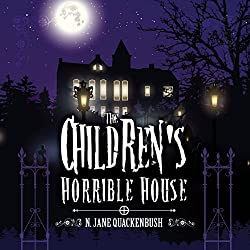 The Children's Horrible House, Book 1