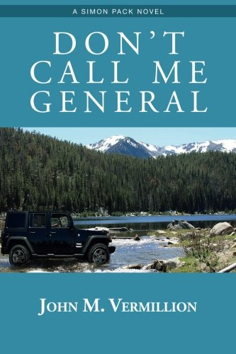 Don't Call Me General: A Simon Pack Novel