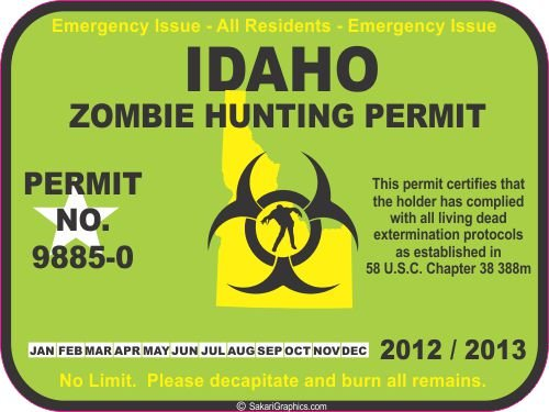 Idaho zombie hunting permit decal bumper sticker