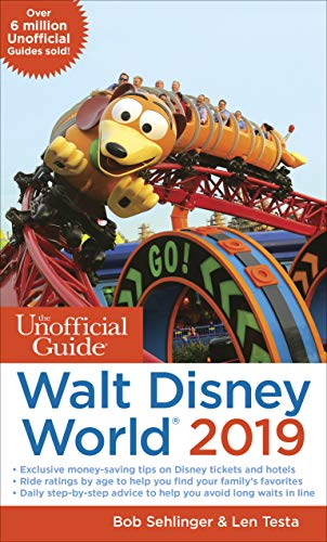 Unofficial Guide to Walt Disney World 2019 (The Unofficial Guides) (State Come Park Kingdom)