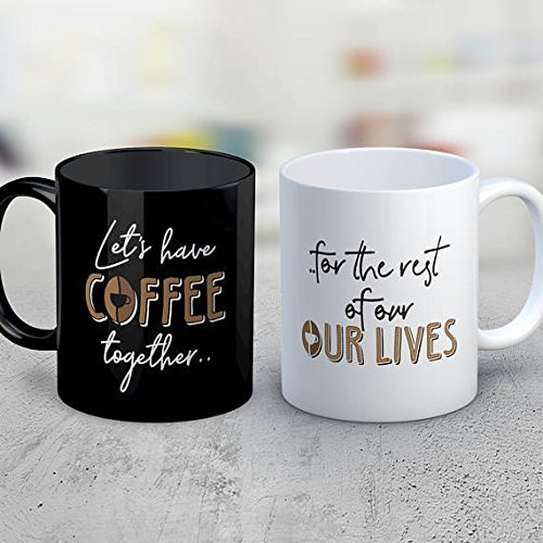 Let's Have Coffee Together For the Rest of Our Lives - His and Hers Mugs - Cute Wedding Present - Coffee Lovers Mugs - Couple Gift and Cups