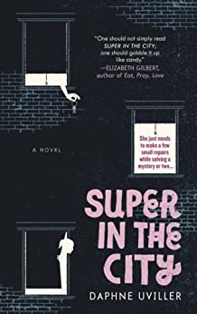 Super in the City (The Zephyr Books) by [Uviller, Daphne]