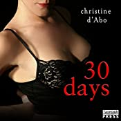 30 Days: The 30 Series, Book 1 | Christine d'Abo