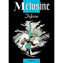 Mélusine – tome 3 - INFERNO (French Edition)