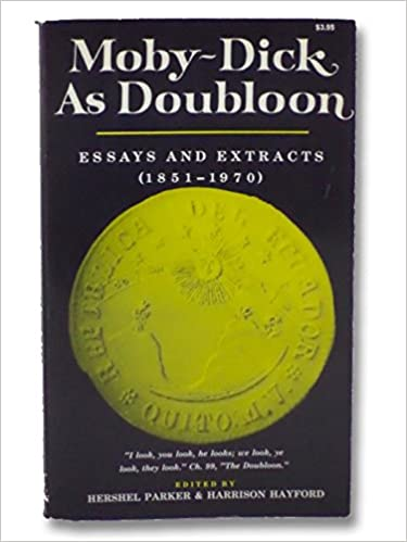 com moby dick as doubloon essays and extracts  moby dick as doubloon essays and extracts 1851 1970